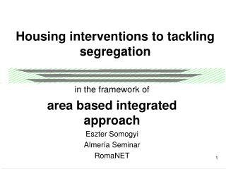 Housing interventions to tackling segregation