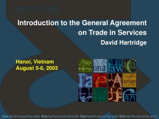 Introduction to the General Agreement on Trade in Services David Hartridge