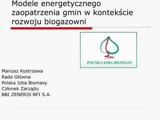 Modele energetycznego zaopatrzenia gmin w kontekście rozwoju biogazowni