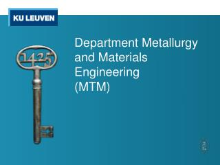 Department Metallurgy  and  Materials  Engineering ( MTM )
