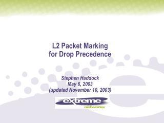 Why mark drop precedence