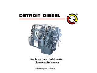 SouthEast Diesel Collaborative Clean Diesel Initiatives