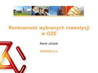 Rentowność wybranych inwestycji w OZE