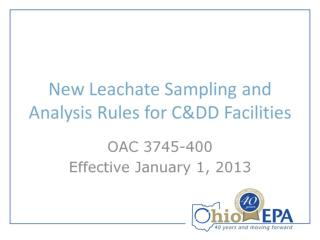 New Leachate Sampling and Analysis Rules for C&DD Facilities