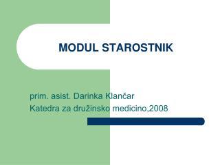MODUL STAROSTNIK