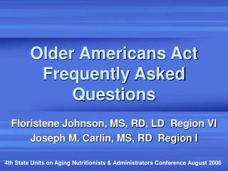 Older Americans Act Frequently Asked Questions