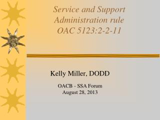 Service and Support  Administration rule  OAC 5123:2-2-11