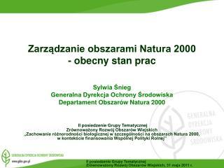 Zarządzanie obszarami Natura 2000 - obecny stan prac