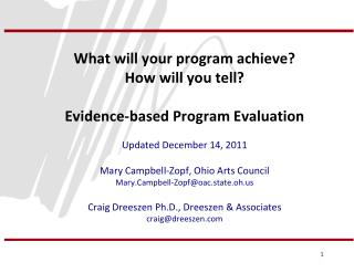 What will your program achieve?  How will you tell?  Evidence-based Program Evaluation