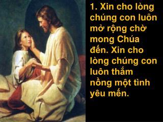 XinChoLongChungConLuonMoRong
