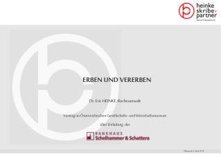 Dr. Eric HEINKE, Rechtsanwalt  Vortrag im  sterreichischen Gesellschafts- und Wirtschaftsmuseum  ber Einladung  des