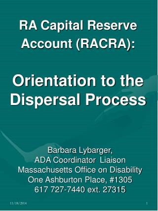 RA Capital Reserve Account (RACRA): Orientation to the Dispersal Process