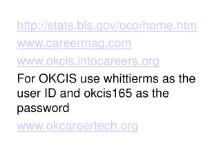stats.bls/oco/home.htm careermag okcistocareers