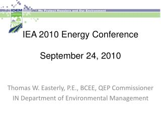 IEA 2010 Energy Conference September 24, 2010