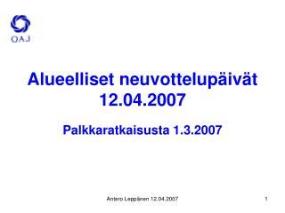 Alueelliset neuvottelupäivät 12.04.2007