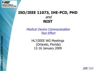 Medical Device Test Effort NIST Team Members