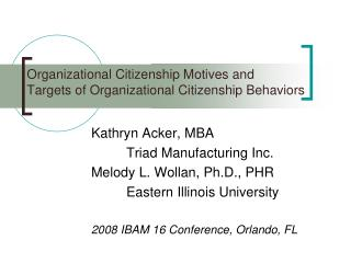 Organizational Citizenship Motives and  Targets of Organizational Citizenship Behaviors