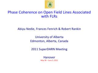 Phase Coherence on Open Field Lines Associated with FLRs