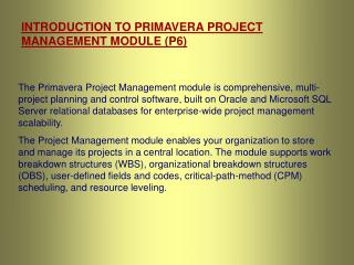 INTRODUCTION TO PRIMAVERA PROJECT MANAGEMENT MODULE (P6)