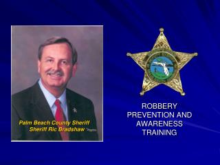 ROBBERY  PREVENTION AND AWARENESS TRAINING