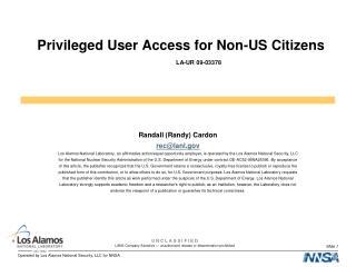 Privileged User Access for Non-US Citizens LA-UR 09-03378