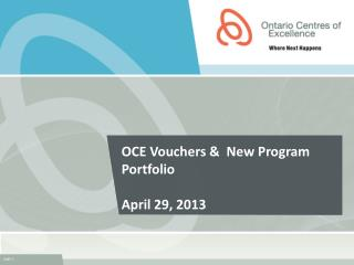 OCE Vouchers &  New Program Portfolio April 29, 2013