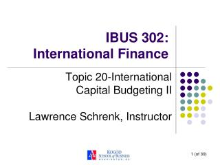 IBUS 302:  International Finance