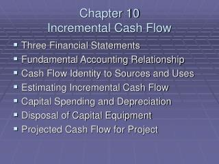 Chapter 10 Incremental Cash Flow