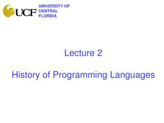 Lecture 2 History of Programming Languages