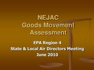 NEJAC  Goods Movement Assessment