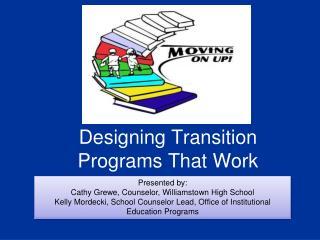 Designing Transition Programs That Work