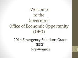 Welcome  to the  Governor's  Office of Economic Opportunity  (OEO)