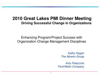2010 Great Lakes PMI Dinner Meeting Driving Successful Change in Organizations