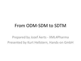 From ODM-SDM to SDTM
