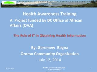 Health Awareness Training  A  Project funded  by DC Office  of  African Affairs  (OAA)