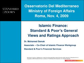 Islamic Finance:  Standard & Poor's General Views and Ratings Approach