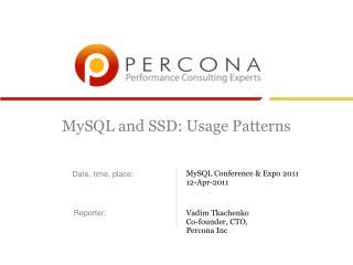 MySQL and SSD: Usage Patterns