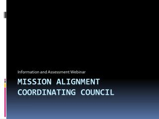 Mission Alignment  Coordinating Council