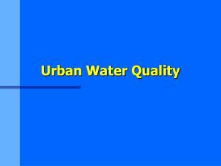 Urban Water Quality