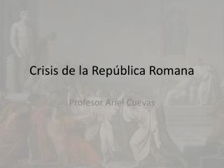 Crisis de la Rep blica Romana