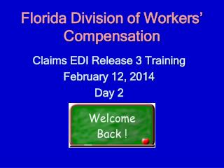 Florida Division of Workers� Compensation