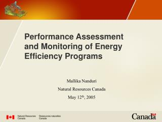 Performance Assessment and Monitoring of Energy Efficiency Programs