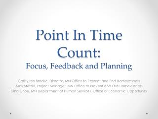 Point In Time Count: Focus, Feedback and Planning