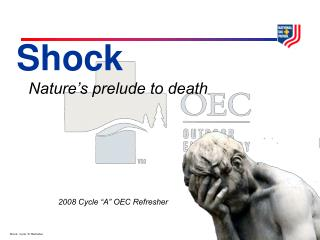 Shock Nature's prelude to death