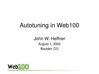 Autotuning in Web100