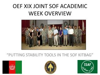 OEF XIX JOINT SOF ACADEMIC WEEK OVERVIEW