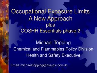 Occupational Exposure Limits  A New Approach plus COSHH Essentials phase 2