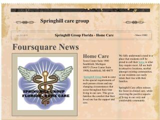 Foursquare: Springhill Group Florida - Home Care