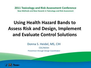 Using Health Hazard Bands to Assess Risk and Design, Implement and Evaluate Control Solutions