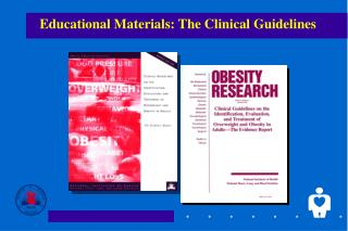 Educational Materials: The Clinical Guidelines